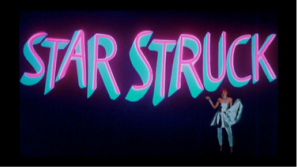 STARSTRUCK - A Complete Companion to the 1982 film